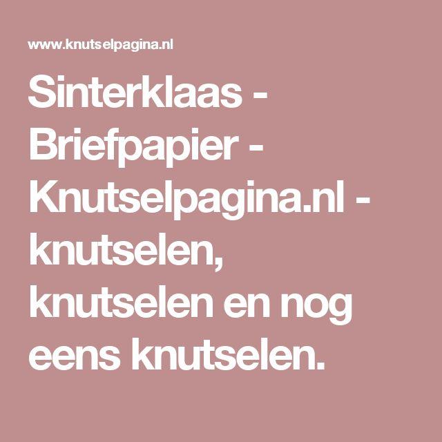 Sinterklaas - Briefpapier - Knutselpagina.nl - knutselen, knutselen en nog eens knutselen.