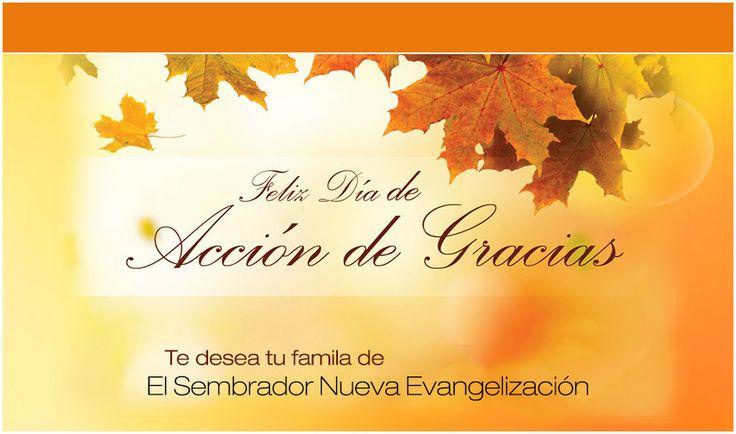 Feliz dia de accion de gracias - El Sembrador Ministries