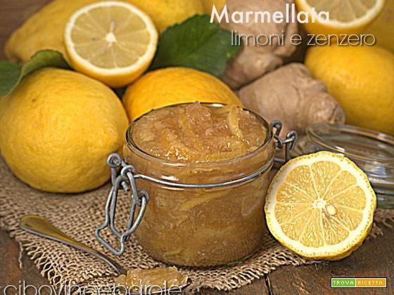 Marmellata di limoni e zenzero - Ricetta