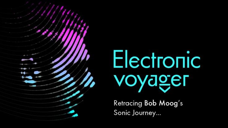ELECTRONIC VOYAGER: Retracing BOB MOOG's Sonic Journey project video thumbnail