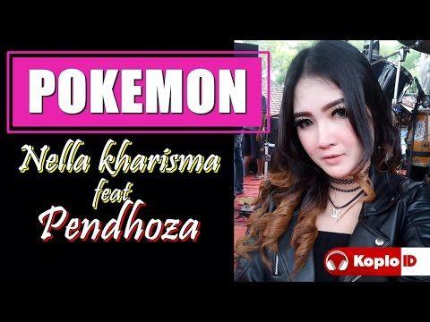 Pokemon - Nella Kharisma ft. Pendhoza OM SERA Terbaru 2017