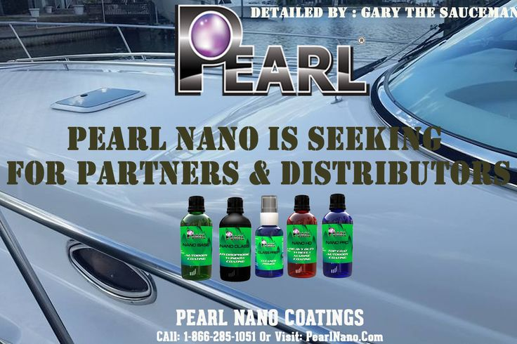 NO Hassles just high performance Nano Coating Products  | 1-866-285-1051 / PearlNano.com Dave@PearlUSA.net