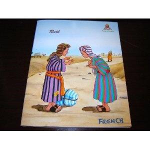 Ruth / French Bible Story Book for Children / Texte Biblique Tire de la Bible / Paroles de Sagesse (Words of Wisdom)  $9.99