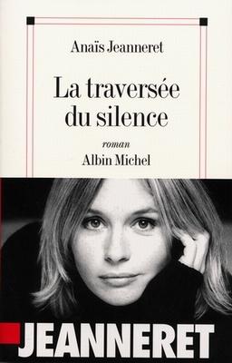 """Roman d'Anaïs Jeanneret : La traversée du silence    """"[...]Angela a perdu sa mère alors qu'elle était petite et elle s'est éloignée de ce père qu'elle n'a jamais réussi à consoler. Pour lui, elle ne restera à tout jamais qu'un pâle succédané de cette femme idolâtrée[...]""""    Source : http://www.lexpress.fr/culture/livre/la-traversee-du-silence_806238.html"""