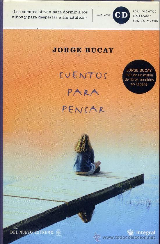 """""""Cuentos para pensar"""" de Jorge Bucay"""