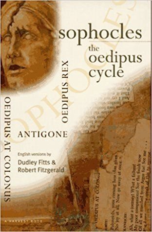 Two Great Novels That Saw Through Myths >> English Versions Of Sophocles Three Great Tragedies Based On The