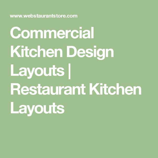 Restaurant Kitchen Design Layout best 25+ restaurant kitchen design ideas on pinterest | restaurant