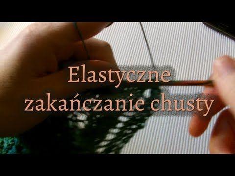 Jak zakończyć chustę elastycznie, by mieć ładne ząbki...    Iwona Eriksson - YouTube