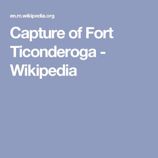 Capture of Fort Ticonderoga - Wikipedia