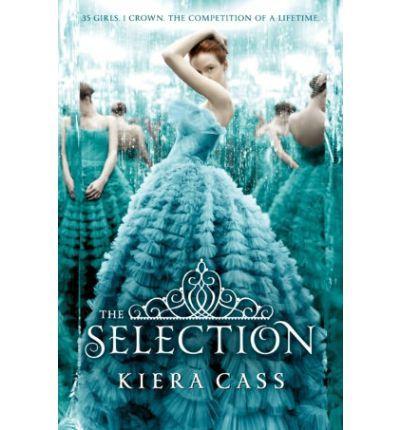 The Selection: Kiera Cass