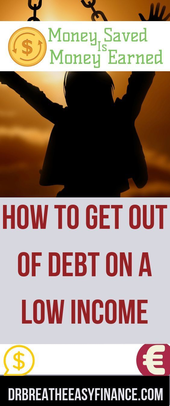 How To Get Out Of Debt On A low Income – Money Saved Is Money Earned – Money Saving Tips   Personal Finance
