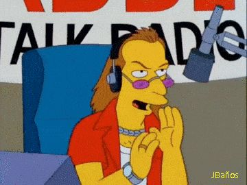 Locutor: Que le parece esto: ¿Cuando tuvo su primera experiencia gay?  Sr Burns: Oh, verá, cuando tenía 6 años mi papá me llevó a un día de campo, eso fue hace mucho tiempo, jajaja, comí muchos perros calientes ese día.  Locutor: Eso me parece adorable, marica, marica