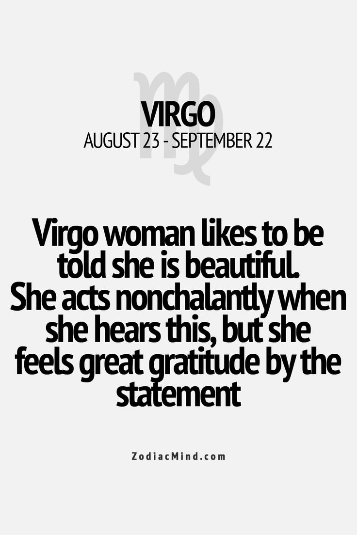 Virgo don't accept it, I still love it. It makes me happy. It makes me feel noticed