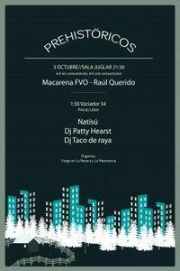 Concierto de  Prehistöricos + Natisú + Raúl Querido en Madrid en El Juglar, Madrid