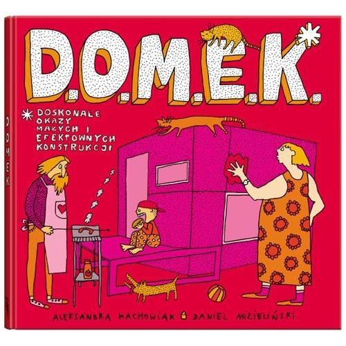 D.O.M.E.K Wydawnictwo Dwie Siostry, Książki 6 lat i więcej • Planetadziecka.pl