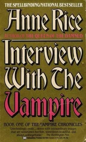 Interview With The Vampire Chronicles 1 By Anne Rice