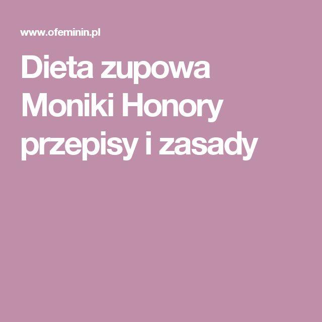 Dieta zupowa Moniki Honory przepisy i zasady