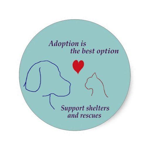 Adoption is the Best Option Round Stickers