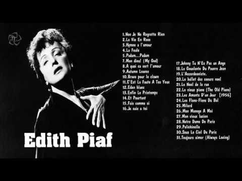 EDITH PIAF || Les Meilleures Chansons - YouTube