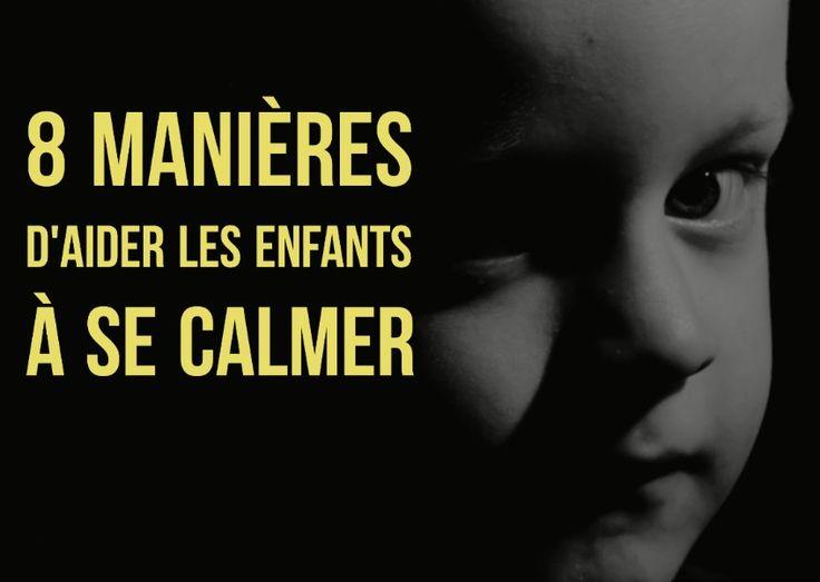 8 manières d'aider les enfants à se calmer.  Tous les enfants ont du mal à contrôler leurs débordements émotionnels en raison de l'immaturité de leur cerveau. Certains sont plus susceptibles de se laisser envahir par leurs émotions fortes que d'autres. Voici 8 manières à présenter aux enfants afin de les aider à retrouver leur calme et leur équilibre émotionnel.