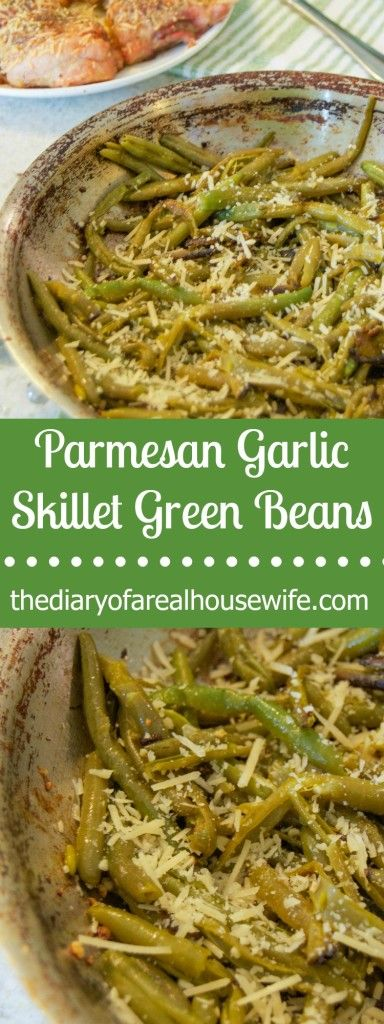 I love this simple side dish recipe. The BEST way to eat green beans ever. Parmesan Garlic Skillet Green Beans