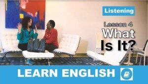 Tanuljunk Angolul! - 4. lecke: Hallgasd meg és válaszolj!