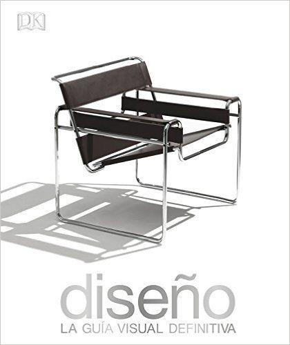 Diseño: La historia visual definitiva (GRANDES): Amazon.es: VARIOS AUTORES: Libros
