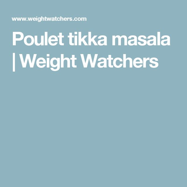 Poulet tikka masala | Weight Watchers