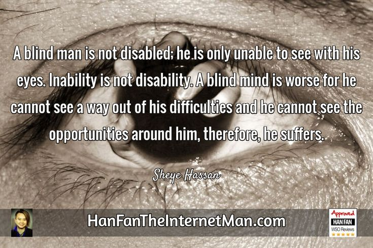 A blind man...  Sign Up For Your Daily Tips, Early Bird Special, Coupons & Bonus! HERE: http://hanfanapproved.com/hfslc/getYourEarlyBirdSpecialHERE/  Check Out Our New TV Channel: http://HanFanTheInternetManTV.com  Vimeo Us: https://vimeo.com/channels/hanfantheinternetman Friend Us: https://vimeo.com/hanfantheinternetman Like us: https://www.facebook.com/HanFanTheInternetMan Follow Us: https://twitter.com/HanFanTheMan Connect with us: https://www.linkedin.com/in/HanF