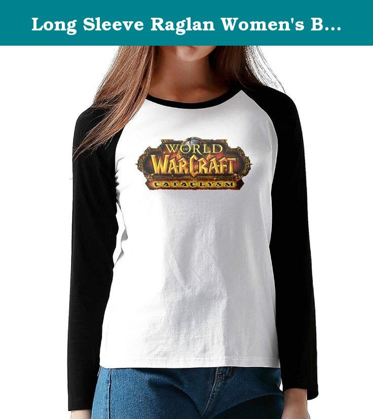 Long Sleeve Raglan Women's Baseball Jersey Shirt World Of Warcraft Cataclysm. This Is An Awesome Casual Shirt That Is Great To Throw On With Jeans, Leggings Or Sweatpants.