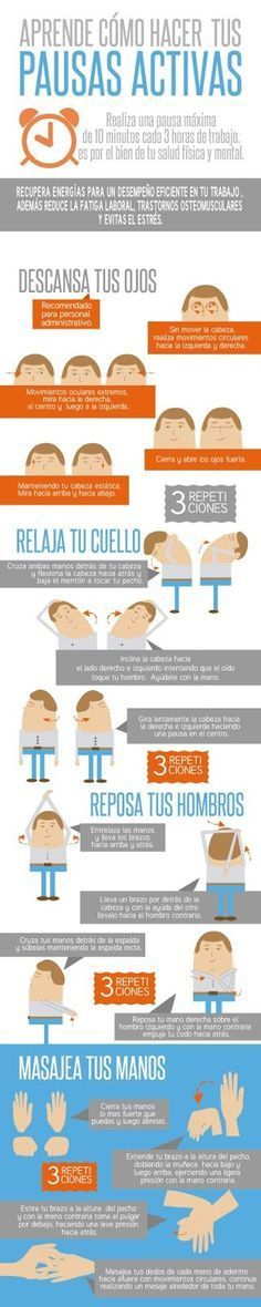 Aquí les dejo una infografía de como hacer pausas activas en el trabajo. Fuente: Behance.net