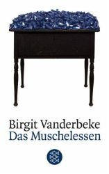 Birgit Vanderbeke - Das Muschelessen  Great family drama!
