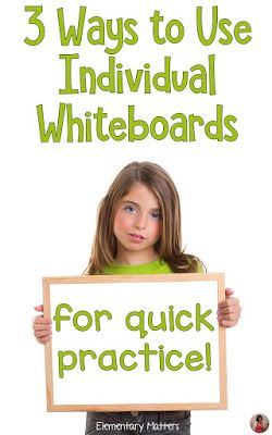 3 Ways to Use Individual Whiteboards for Quick Practice: There are plenty of ways to use individual whiteboards in the classroom each day. Here are three ways one teacher uses them.