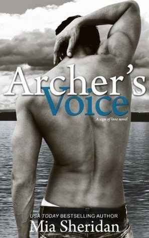 Archer's Voice (A Sign of Love) by Mia Sheridan