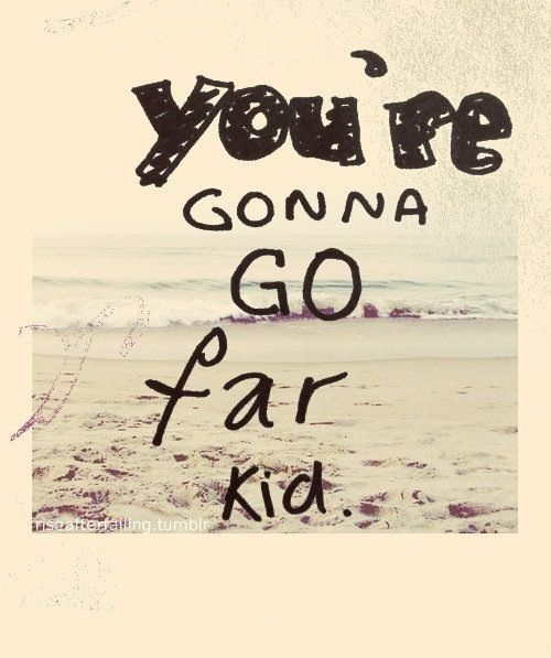 The Offspring. You're Gonna Go Far Kid.                                                                                                                                                     More