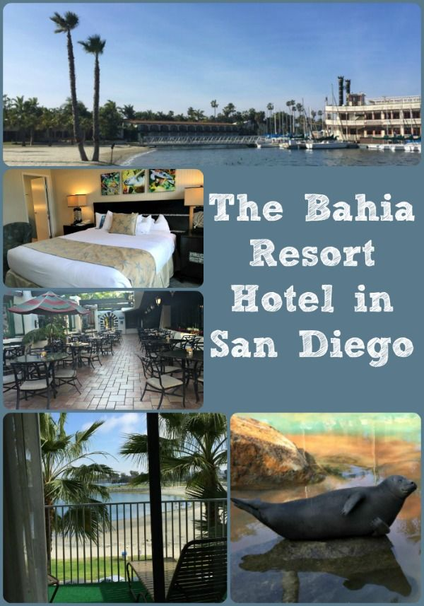 A review of the Bahia Resort Hotel in San Diego, California