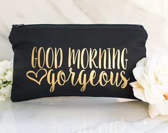 Good Morning Gorgeous Makeup Bag - Bridesmaid Gift - Bridesmaid Makeup Bag - Personalized Makeup Bag - Christmas Gift for Girlfriend - Gifts