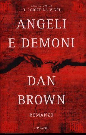 Angeli e Demoni; Dan Brown