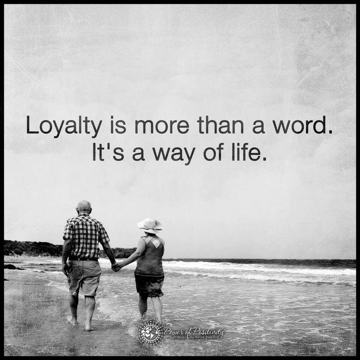 Loyaliteit is meer dan een woord. Het is een manier van leven