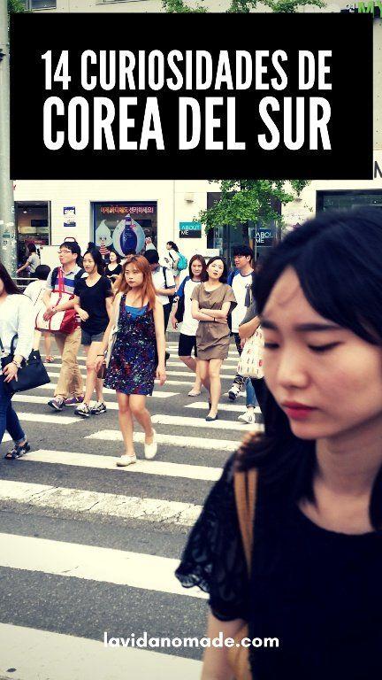 14 curiosidades de Corea del Sur   La Vida Nómade #corea #asia #coreanos