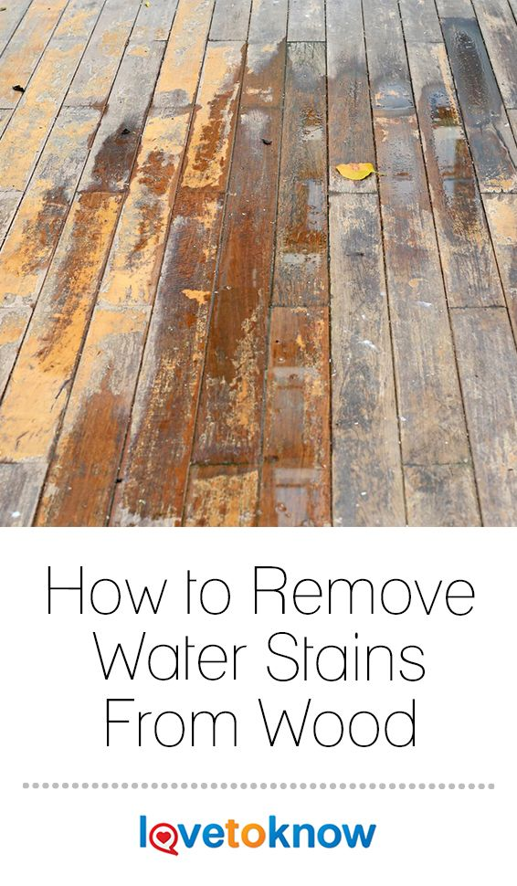 Water Stains On Wood Furniture And Hardwood Floors Can Lead You To Think They Re Permanently Damage Remove Water Stains Water Stain On Wood House Cleaning Tips