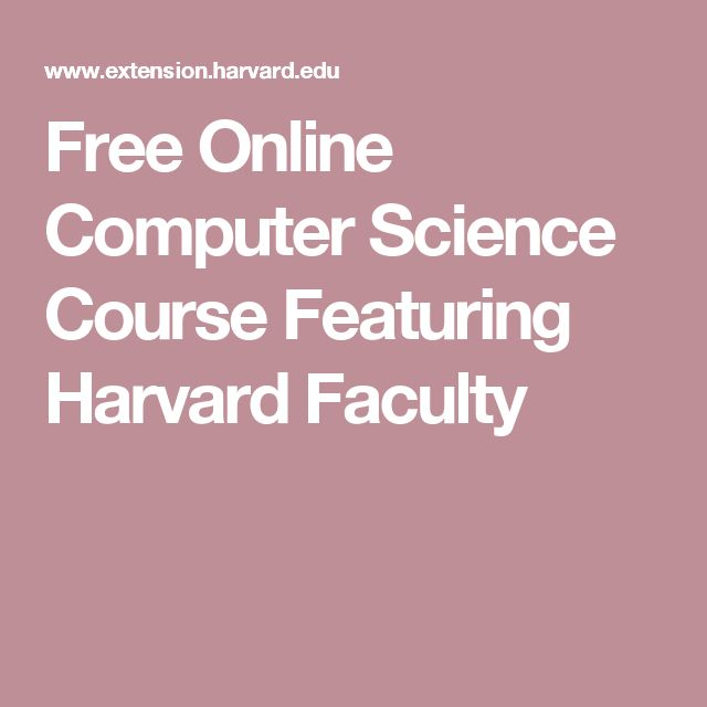 Free Online Computer Science Course Featuring Harvard Faculty