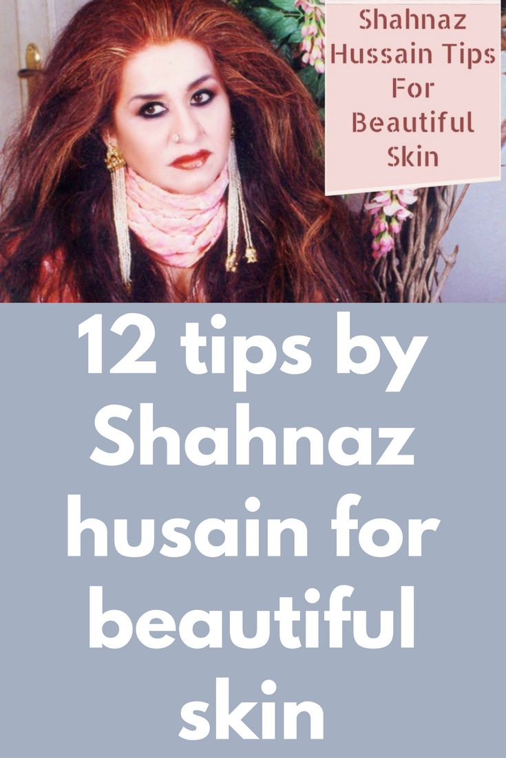 12 tips by Shahnaz husain for beautiful skin 1. Yogurt and Turmeric: Mix 2 teaspoons of yogurt with a pinch of turmeric powder. Stir together to remove all lumps Now apply it on your face Let it stay for 15 minutes Do this every day How this helps: This mix will help remove tan and keep your skin fresh, soft and healthy. 2. …