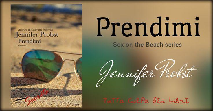 "Recensione ""Prendimi"" sex on the beach series #2 di Jennifer Probst"
