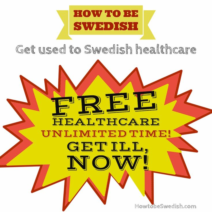 Patient in the Swedish healthcare system - How to be Swedish