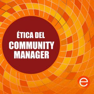 Ética del #CommunityManager