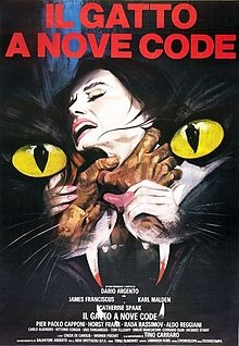 The Cat o' Nine Tails (Italian: Il gatto a nove code) is a 1971 Italian giallo film written and directed by Dario Argento.