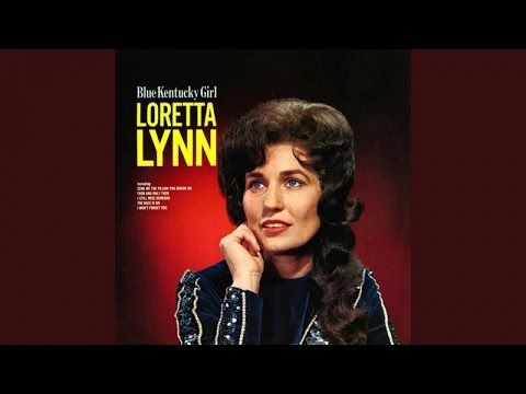 Loretta Lynn ..  (Blue Kentucky Girl)... full album.