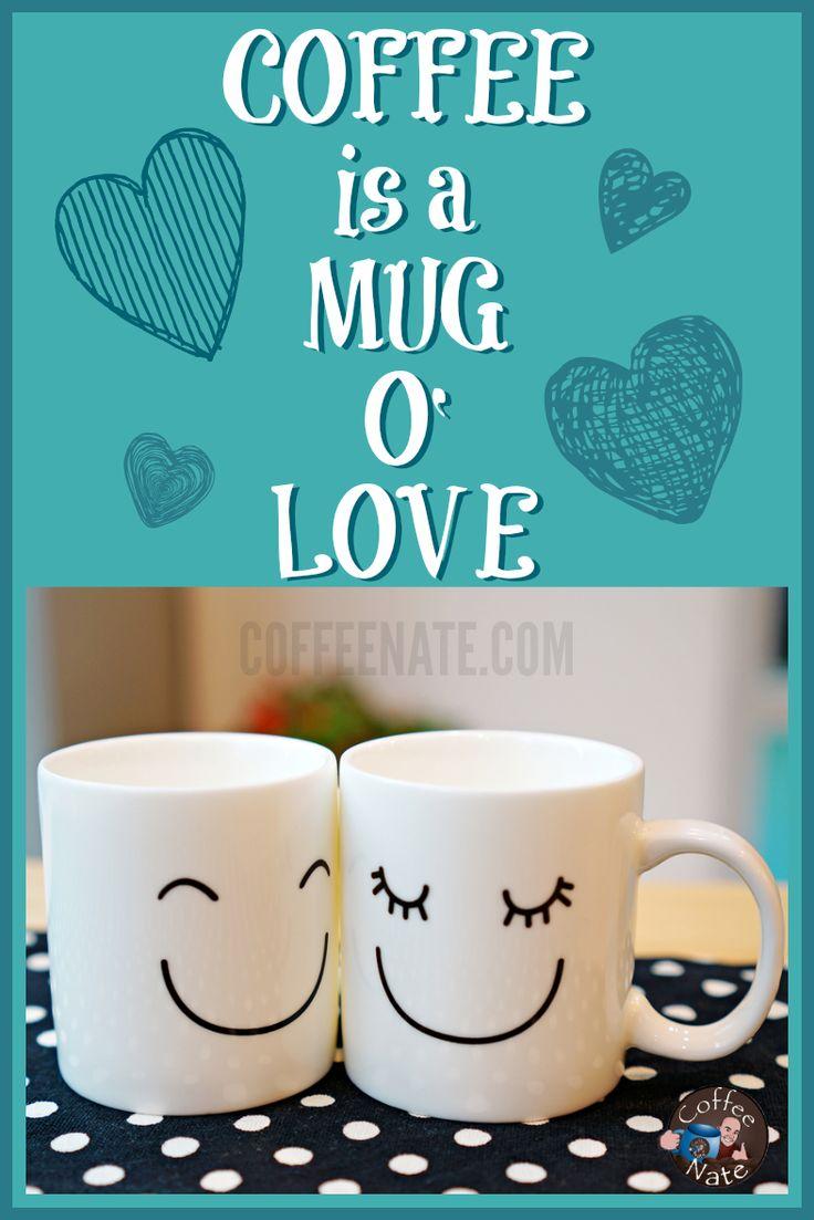 Coffee is a mug o' love! #coffee #quotes with @coffeeloversmag