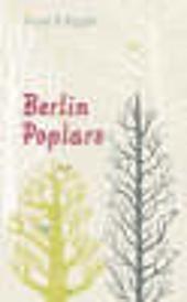Berlin Poplars - Anne B Ragde James Anderson